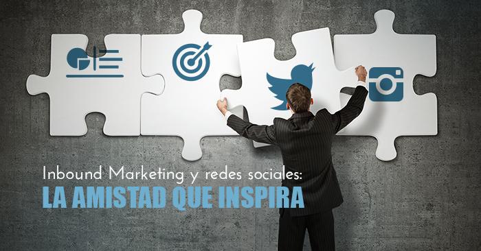 Inbound Marketing y redes sociales: La amistad que inspira
