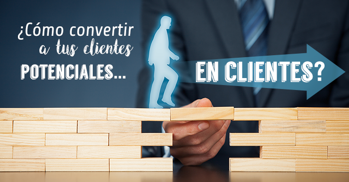 como convertir a tus clientes potenciales en clientes.png