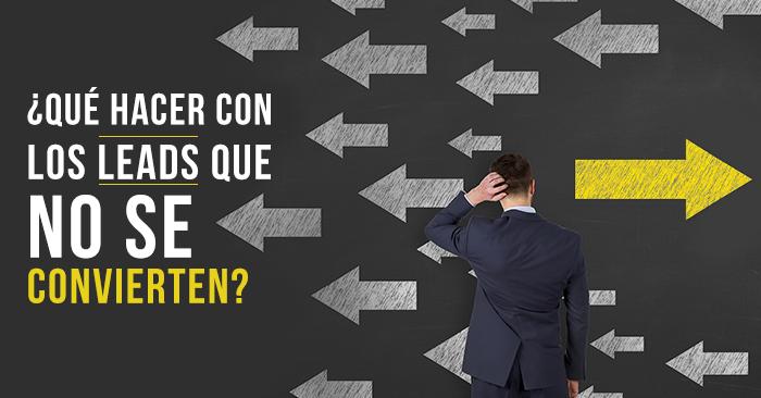 que_hacer_con_los_leads_que_no_se_convierten.png